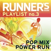 Runner's World Playlist, No. 3: Pop Mix Power Run