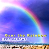 Over the Rainbow (Radio Version)