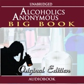 Alcoholics Anonymous - Original Edition (Audiobook)