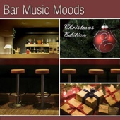 Bar Music Moods - Christmas Edition