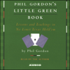 Phil Gordon's Little Green Book: Lessons and Teachings in No Limit Texas Hold'em - Phil Gordon
