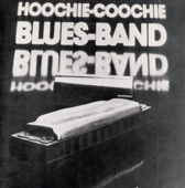 Hoochie-Coochie Blues Band - Baby Don´t You Worry artwork