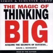 The Magic of Thinking Big - David J. Schwartz, Ph.D. Cover Art
