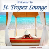 Welcome to St. Tropez Lounge (French Beach Café Chillout)
