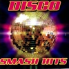 Disco Smash Hits (Re-Recorded Versions)