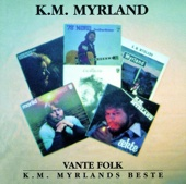 Vante Folk: K.M. Myrland's Beste