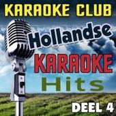 Hollandse Karaoke Hits Deel 4