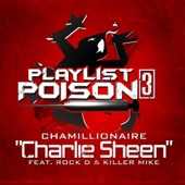 Charlie Sheen (feat. Rock D & Killer Mike) - Single cover art