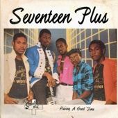 Come In de Band Sweet Thing - Seventeen Plus