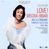 Love! Hibari Misora Jazz & Standard Complete Collection 1955-1966 - Hibari Misora