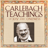 Carlebach Teachings: Of Joy and Oneness & Other Stories