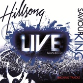 Saviour King (Backing Tracks) - Hillsong Worship