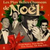 Les plus belles chansons de Noël (Remasterisée)