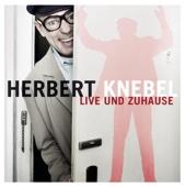 Herbert Knebel: Live Und Zuhause