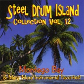 Steel Drum Island Collection: Montego Bay & More On Steel Drums
