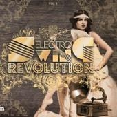 The Electro Swing Revolution, Vol. 1