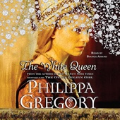 The White Queen: A Novel - Philippa Gregory Cover Art