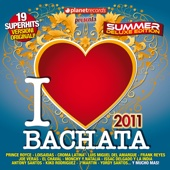I Love Bachata 2011 Summer Deluxe Edition