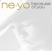Ne-Yo - Because of You  artwork