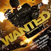 Wanted: Weapons of Fate - The Little Things (UNKLE Variation) [Soundtrack from the Video Game] - Single cover art