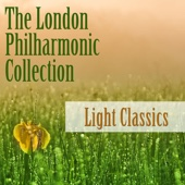 The London Philharmonic Collection: Light Classics
