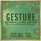 Gesture - Window to the Orient: Music by Modern Arabian Composers