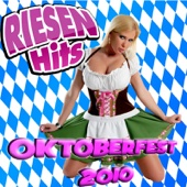 RIESEN HITS - Oktoberfest Giganten 2010 - Various Artists