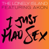 I Just Had Sex (feat. Akon) - The Lonely Island