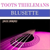 Bluesette : Jazz Series (50 Original Tracks - Digitally Remastered)
