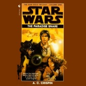 A.C. Crispin - Star Wars: The Han Solo Trilogy: The Paradise Snare  artwork