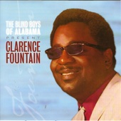 The Best of the Blind Boys of Alabama & Clarence Fountain