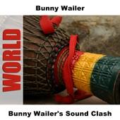 Bunny Wailer's Sound Clash - Bunny Wailer