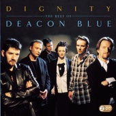 Deacon Blue - Dignity - The Best of Deacon Blue artwork