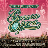 The Best Of German Opera - 20 Opera Classics