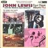 Four Classic Albums Plus (Digitally Remastered), John Lewis & The Modern Jazz Quartet
