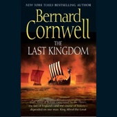 The Last Kingdom: The Saxon Chronicles, Book 1 - Bernard Cornwell Cover Art