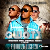 Throw Your Hands Up (Dancar Kuduro) [Feat. Pitbull & Lucenzo] [Remixed] - EP