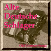 Alte deutsche Schlager - Old German Songs
