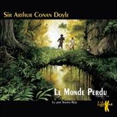 Le Monde Perdu (Les exploits du professeur Challenger 1) - Arthur Conan Doyle