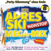 Der Après Ski Nonstop Mega-Mix - B