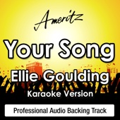 Your Song (In The Style of Ellie Goulding)