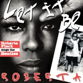Let It Be Roberta - Roberta Flack Sings The Beatles (Bonus Version + Digital Booklet)