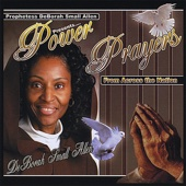 Prophetess Deborah Small Allen Presents: Power Prayers from Across the Nation