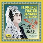 Florence Foster Jenkins - Murder On the High Cs (1937-1951)
