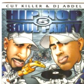 Cut Killer and Dj Abdel : Hip Hop Soul Party 5