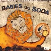 Babies Go Soda