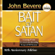 Bait of Satan: Living Free from the Deadly Trap of Offense (Unabridged)
