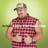 The Best of Larry the Cable Guy - Larry the Cable Guy
