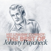 Hellraisin' Cowboy - Best of Johnny Paycheck