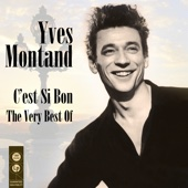 C'est si bon - The Very Best of Yves Montand